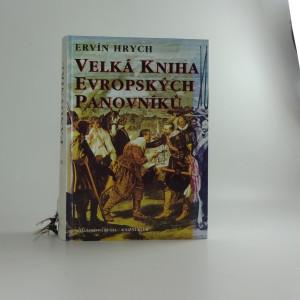 náhled knihy - Velká kniha evropských panovníků
