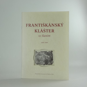 náhled knihy - Františkánský klášter ve Slaném : 1655-1950