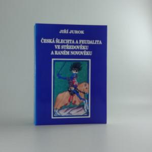 náhled knihy - Česka šlechta a feudalita ve středověku a raném novověku
