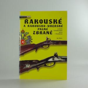 náhled knihy - Rakouské a rakousko-uherské palné zbraně ze sbírek Východočeského muzea v Pardubicích