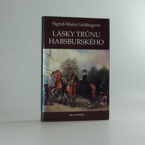 náhled knihy - Lásky trůnu habsburského