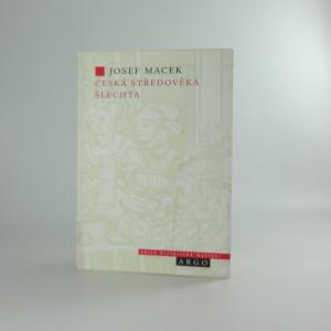 náhled knihy - Česká středověká šlechta