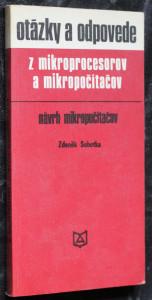 náhled knihy - Otázky a odpovede z mikroprocesorov a mikropočítačov : návrh mikropočítačov