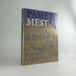 náhled knihy - Paměť měst : městské památkové rezervace v českých zemích