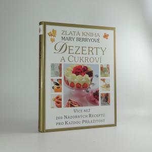 náhled knihy - Dezerty a cukroví