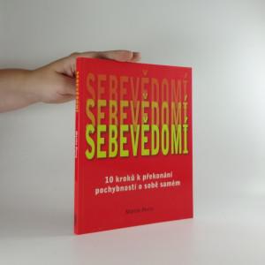 náhled knihy - Sebevědomí : 10 kroků k překonání pochybností o sobě samém