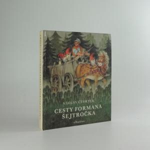 náhled knihy - Cesty formana Šejtročka : pro čtenáře od 5 let