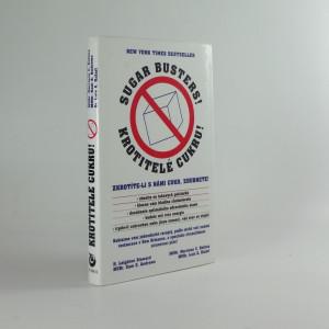 náhled knihy - Krotitelé cukru : zkrotíte-li s námi cukr, zhubnete!
