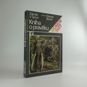 náhled knihy - Kniha o pravěku : pro čtenáře od 10 let
