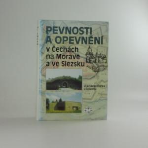náhled knihy - Pevnosti a opevnění v Čechách, na Moravě a ve Slezsku