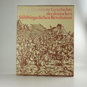 náhled knihy - Illustrierte Geschichte der deutschen frühbürgerlichen Revolution