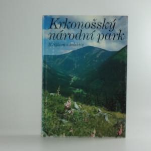 náhled knihy - Krkonošský národní park Bohuslav Sýkora, kolektiv autorů
