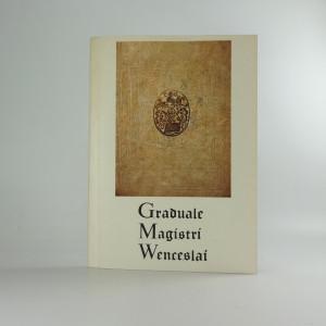 náhled knihy - Graduale Magistri Wenceslai = Graduál Mistra Václava
