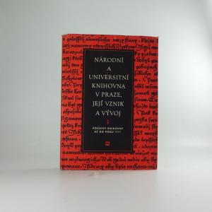 náhled knihy - Národní a universitní knihovna v Praze, její vznik a vývoj. 1, Počátky knihovny až do r. 1777