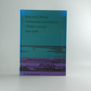 náhled knihy - Exulanti z Prahy a severozápadních Čech v Pirně v letech 1621-1639