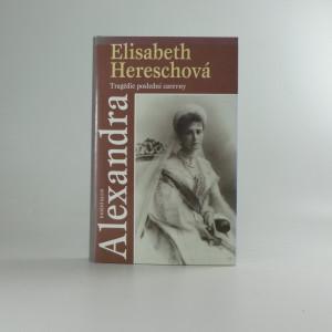 náhled knihy - Alexandra : tragédie poslední carevny