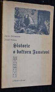 náhled knihy - Historie o doktoru Faustovi, slavném černokněžníku, čili vypsání jeho života, skutkův i přehrozného do pekelné propasti uvržení, což všechno z knihy blíže se vyrozumívá