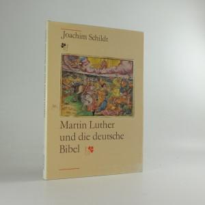 náhled knihy - Martin Luther und die deutsche Bibel