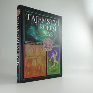 náhled knihy - Tajemství kolem nás - záhady přírody, dějin, vědy a náboženství