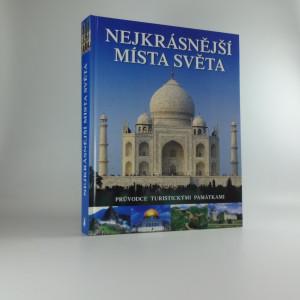 náhled knihy - Nejkrásnější místa světa : průvodce turistickými památkami