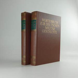 náhled knihy - Wörterbuch zur Deutschen Militärgeschichte 2 sv.