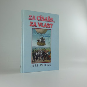 náhled knihy - Za císaře, za vlast : o c. a k. armádě v 1. světové válce slovem, ale hlavně obrazem