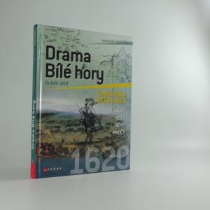 náhled knihy - Drama Bílé hory : česká válka 1618-1620