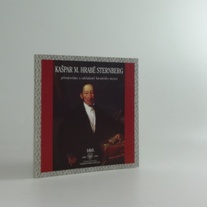 náhled knihy - Kašpar hrabě Sternberg - přírodovědec a zakladatel Národního muzea