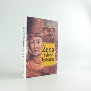náhled knihy - Žena v době katedrál