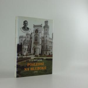 náhled knihy - Poslední na Hluboké : kníže Adolf II. ze Schwarzenbergu 1890-1950