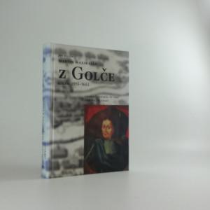 náhled knihy - Martin Maxmilián z Golče : (kolem 1593-1653) : císařský generál ve víru třicetileté války