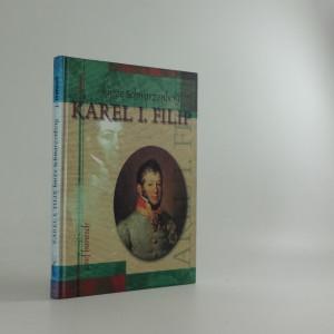 náhled knihy - Karel I. Filip, kníže Schwarzenberg: polní maršál