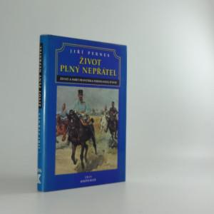 náhled knihy - Život plný nepřátel aneb dramatický život a tragická smrt následníka trůnu Františka Ferdinanda d´Este
