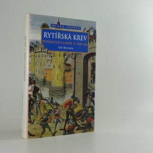 náhled knihy - Rytířská krev. Rytířské bitvy a osudy II. 1208-1346