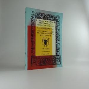 náhled knihy - Česká a moravská aristokracie v polovině 16. století : edice register listů bratří z Pernštejna z let 1550-1551