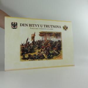 náhled knihy - Den bitvy u Trutnova - rakouské vítězství 27. 6. 1866