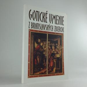 náhled knihy - Gotické umenie z bratislavských zbierok (veľký formát)