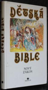 náhled knihy - Dětská bible. [Díl 2], Nový zákon