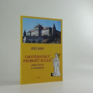 náhled knihy - Chotěšovský probošt Sulek: jeho život a působení