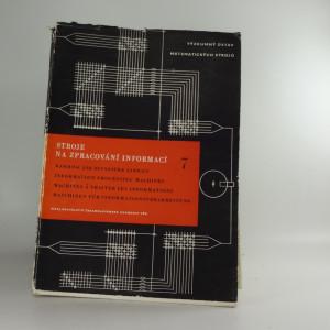 náhled knihy - Stroje na zpracování informací sborník 7.- 10., 12.- 19.