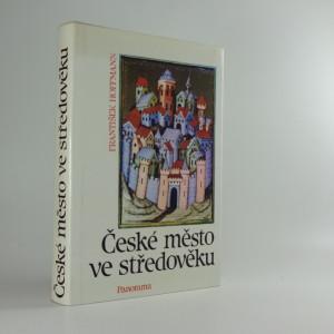 náhled knihy - České město ve středověku