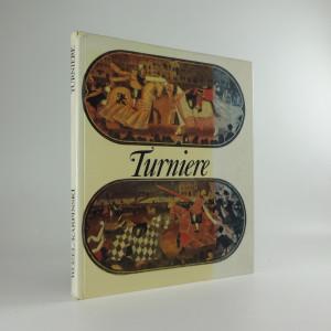 náhled knihy - Turniere: Exponate aus dem Historische Museum zu Dresden