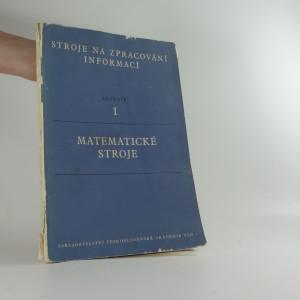 náhled knihy - Matematické stroje I.