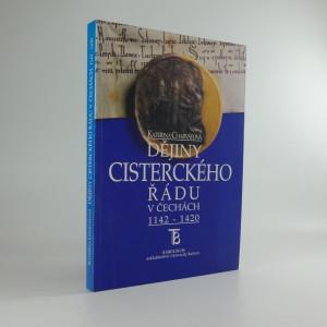 náhled knihy - Dějiny cisterckého řádu v Čechách 1142-1420. 1. svazek, Fundace 12. století