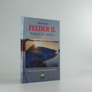 náhled knihy - Feeder II. - položená pro každého : krok za krokem k pravidlům úspěšného rybaření