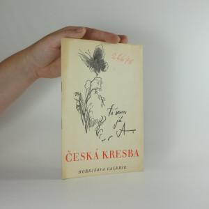 náhled knihy - Výstava a aukce českých kreseb a akvarelů v Hořejšově aukční síni v Praze II, Mikulandská 7