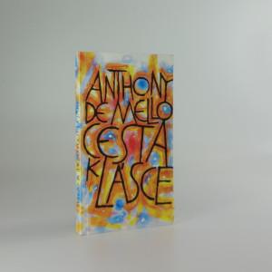 náhled knihy - Cesta k lásce : poslední meditace Anthonyho de Mella