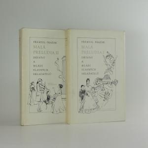 náhled knihy - Malá preludia : dětství a mládí slavných skladatelů 2 svazky