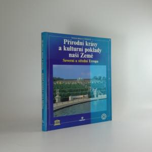 náhled knihy - Přírodní krásy a kulturní poklady naší Země : severní a střední Evropa