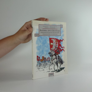 náhled knihy - Banderia apud Grunwald: Chorągwie polskie pod Grunwaldem